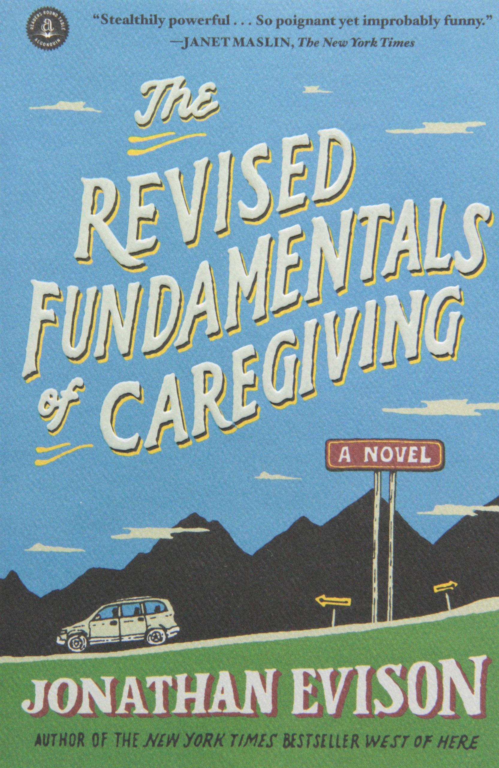 The Revised Fundamentals Of Caregiving: A Novel: Jonathan Evison:  8601403402259: Amazon: Books