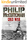 Cold War (Donald Cameron Naval Thriller Book 6)
