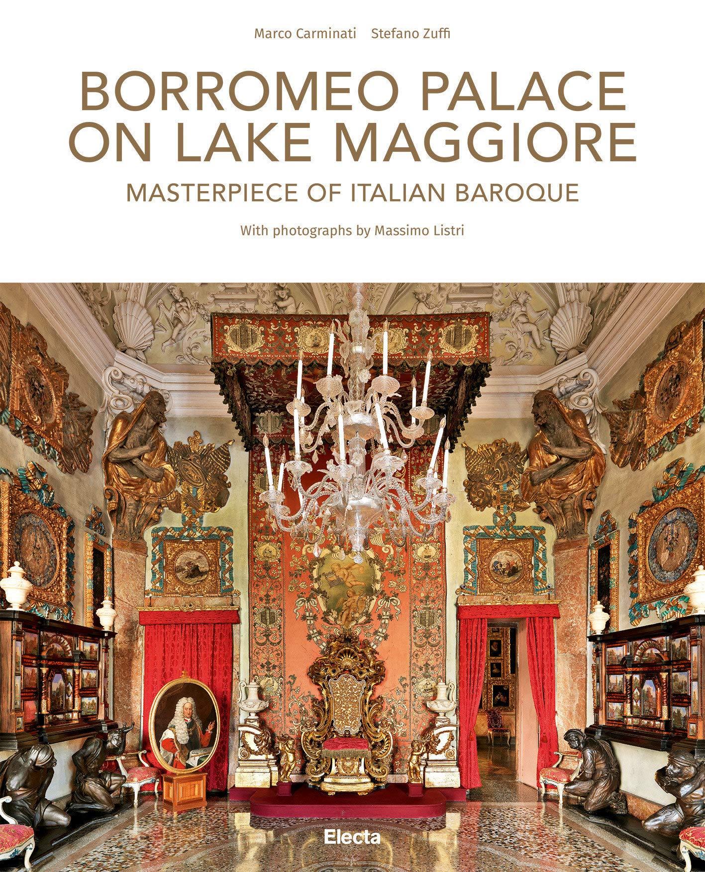 Borromeo Palace on Lake Maggiore: Masterpiece of Italian Baroque: Amazon.es: Zuffi, Stefano: Libros en idiomas extranjeros