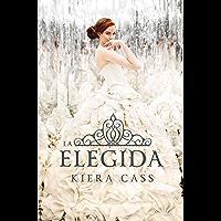 La elegida (Serie La Selección nº 3)