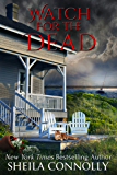 Watch for the Dead (Relatively Dead Book 4)