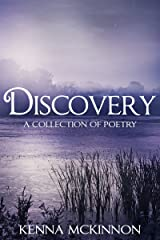 Discovery: A Collection of Poetry Kindle Edition