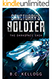 Sanctuary's Soldier: The Darkspace Saga Book 1