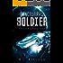 Sanctuary's Soldier: The Darkspace Saga Book 1