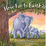 How Far Is Faith? (Faith, Hope, Love)