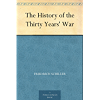 The History of the Thirty Years' War (English Edition)
