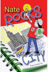 Nate Rocks the City (Nate Rocks series Book 4) Kindle Edition