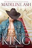 Her Cowboy King (Cowboy Princes Book 1)