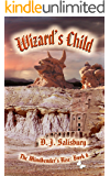 Wizard's Child (The Mindbender's Rise Book 6)