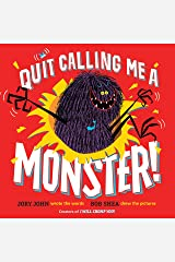 Quit Calling Me a Monster! Kindle Edition