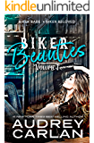 Biker Beauties: Biker Babe, Biker Beloved (Biker Beauties Volume 1)