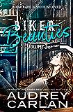 Biker Beauties: Biker Babe, Biker Beloved (Biker Beauties Volume 1)