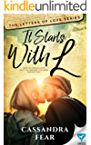It Starts With L (The Letters of Love Series Book 1)