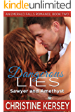 Dangerous Lies: Sawyer and Amethyst (An Emerald Falls Romance, Book Two)