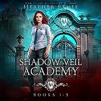 Shadow Veil Academy: Books 1-3