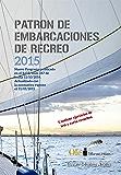 Patrón de embarcaciones de recreo PER: Curso de PER (Spanish Edition)