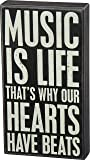 Primitives by Kathy Music is Life That's Why Our Hearts Have Beats Box Sign