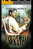 Blackwell Magic: Books 4-6 (Blackwell Magic Omnibus Book 2)