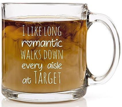 42eb9309 Funny Coffee Mug for Women - I Like Long Romantic Walks Down Every Aisle at  Target