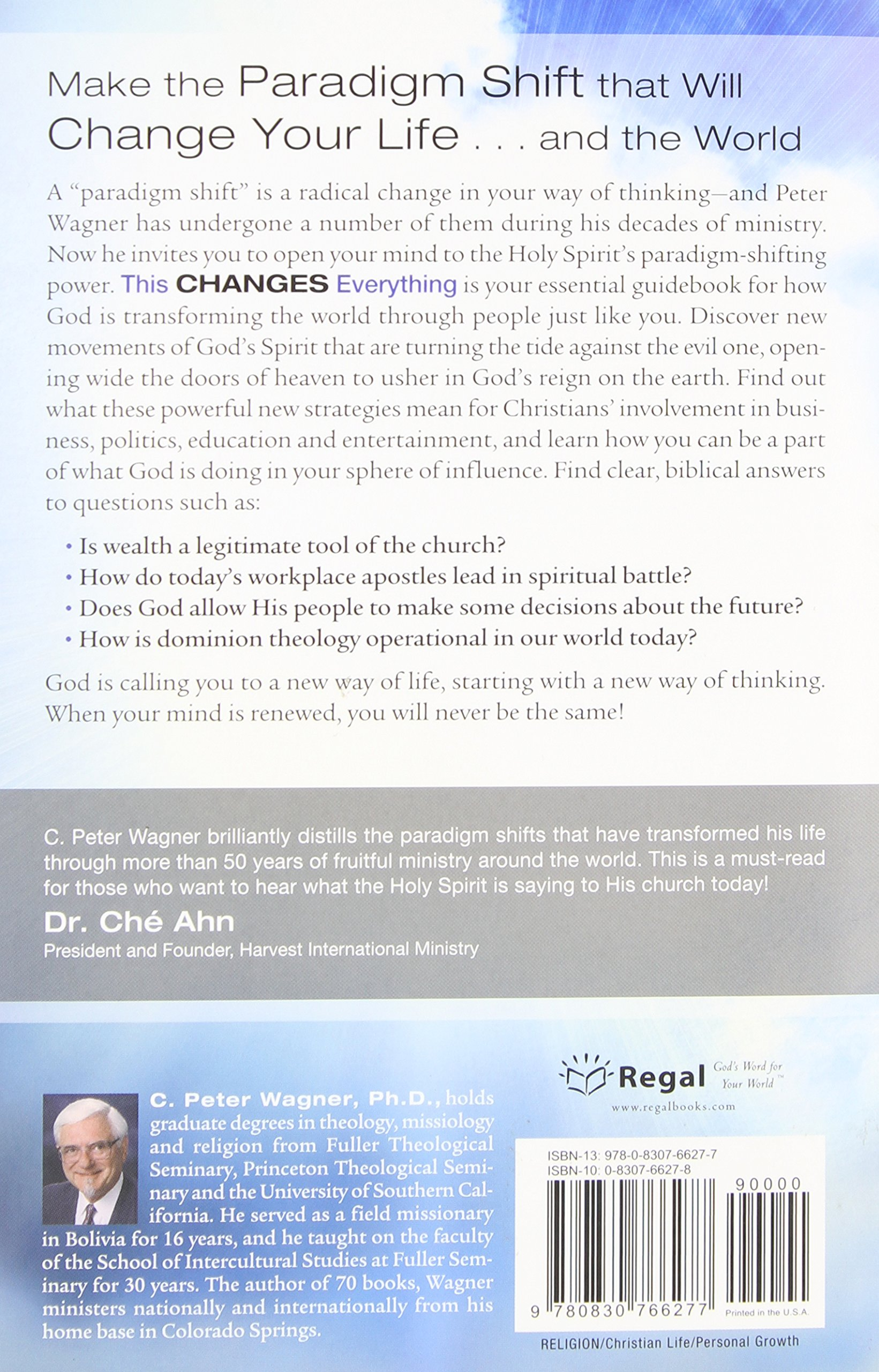 This changes everything how god can transform your mind and change this changes everything how god can transform your mind and change your life c peter wagner 9780830766277 amazon books fandeluxe Choice Image
