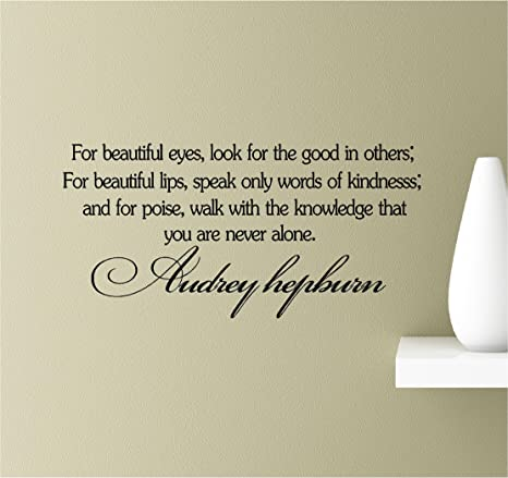Amazon Com For Beautiful Eyes Look For The Good In Others For