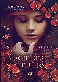 Magie des Feuers (Phoenicia Chroniken 1) (German Edition)