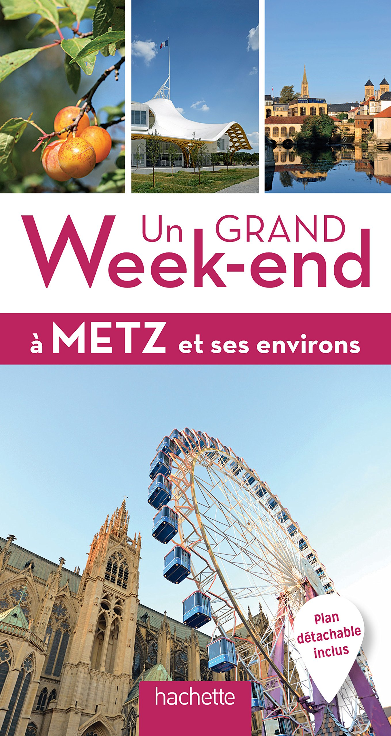 Un grand week-end à Metz: Francis Kochert, Hélène Duparc ...