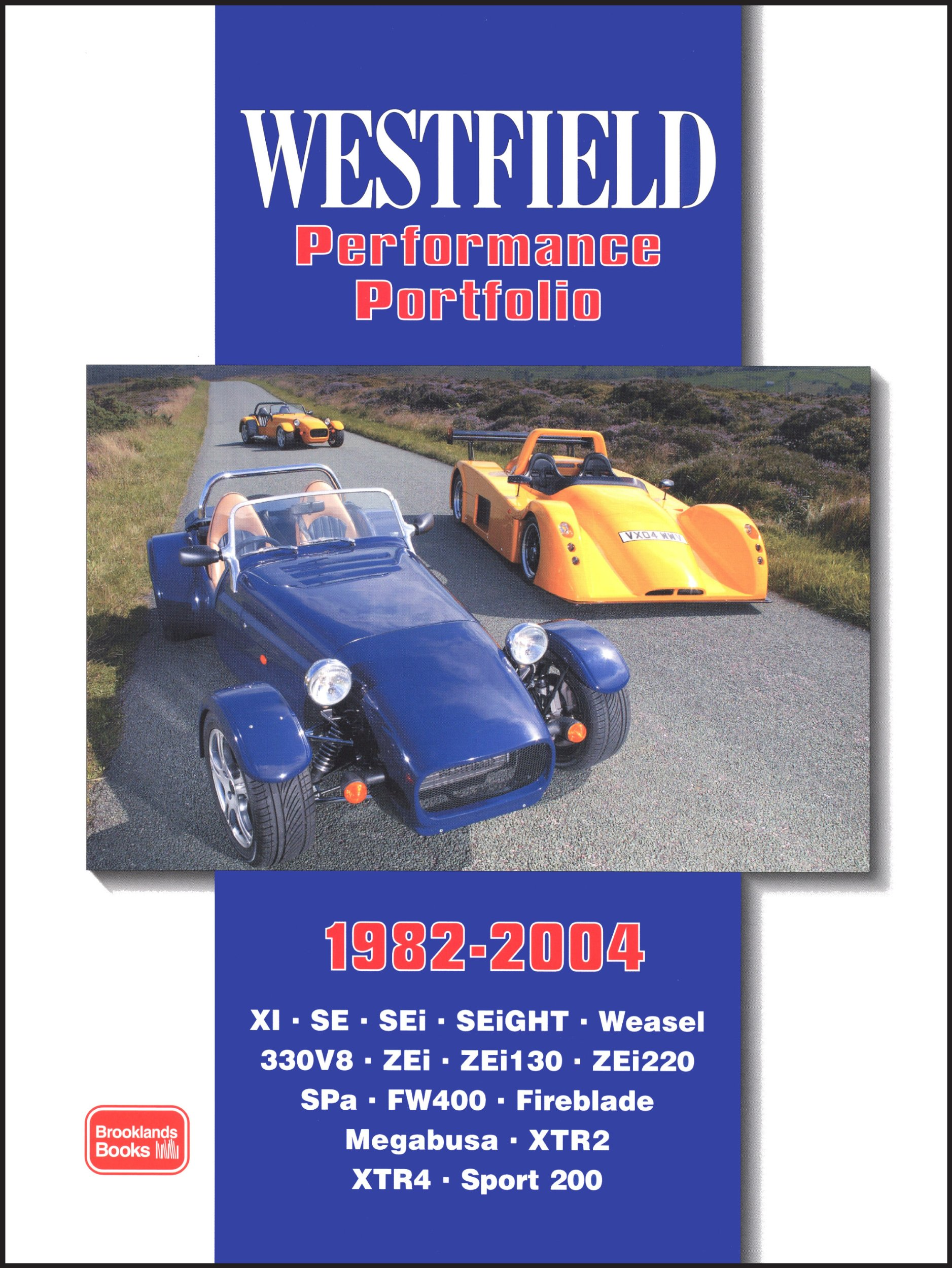 Westfield Performance Portfolio 1982-2004 (Brooklands Books