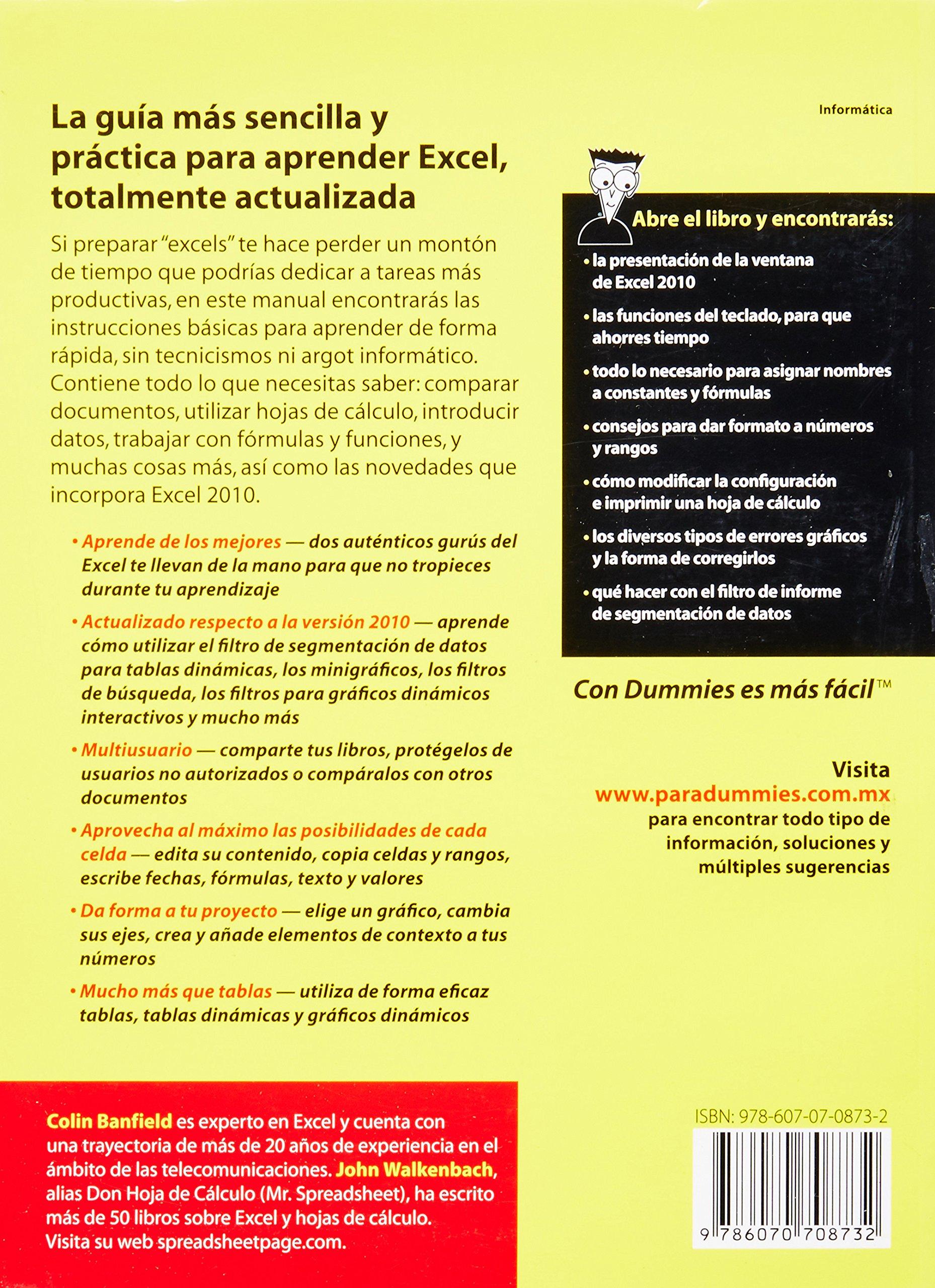Excel 2010 para Dummies (Para Dummies/For Dummies) (Spanish Edition): Colin Banfield, John Walkenbach: 9786070708732: Amazon.com: Books