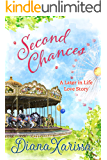 Second Chances (A Later in Life Love Story Book 1)