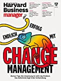 Harvard Business Manager 6/2018: Change Management