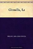 Gitanilla, La