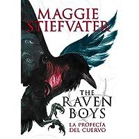 The Raven Boys: La profecía del cuervo: 1