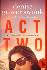 Act Two: Magnolia Steele Mystery #2 Kindle Edition