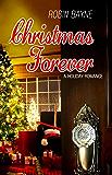 Christmas Forever (Christmas Holiday Extravaganza)
