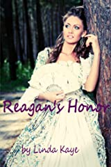 Reagan's Honor Kindle Edition