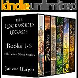 The Lockwood Legacy - Books 1-6