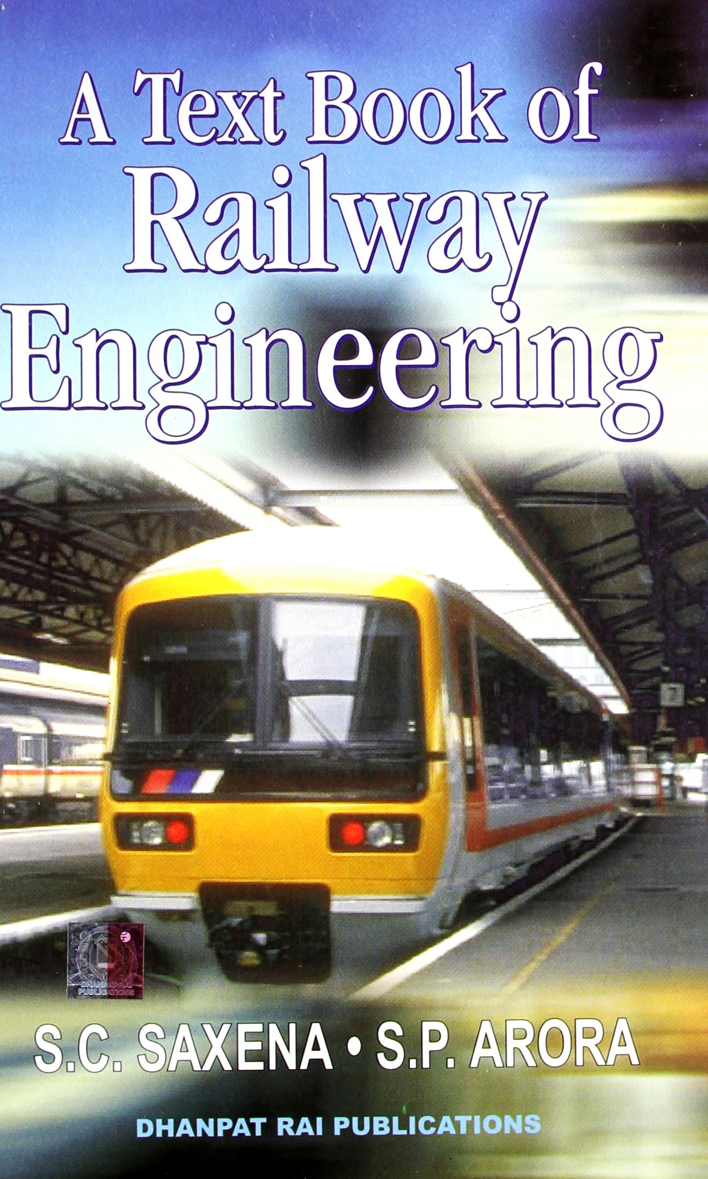 A Text Book Of Railway Engineering Sc Saxena Sp Train Model Electronics Subway Sets Pdf Download Sparora Books