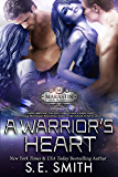 A Warrior's Heart: Science Fiction Romance (Marastin Dow Warriors Book 1)
