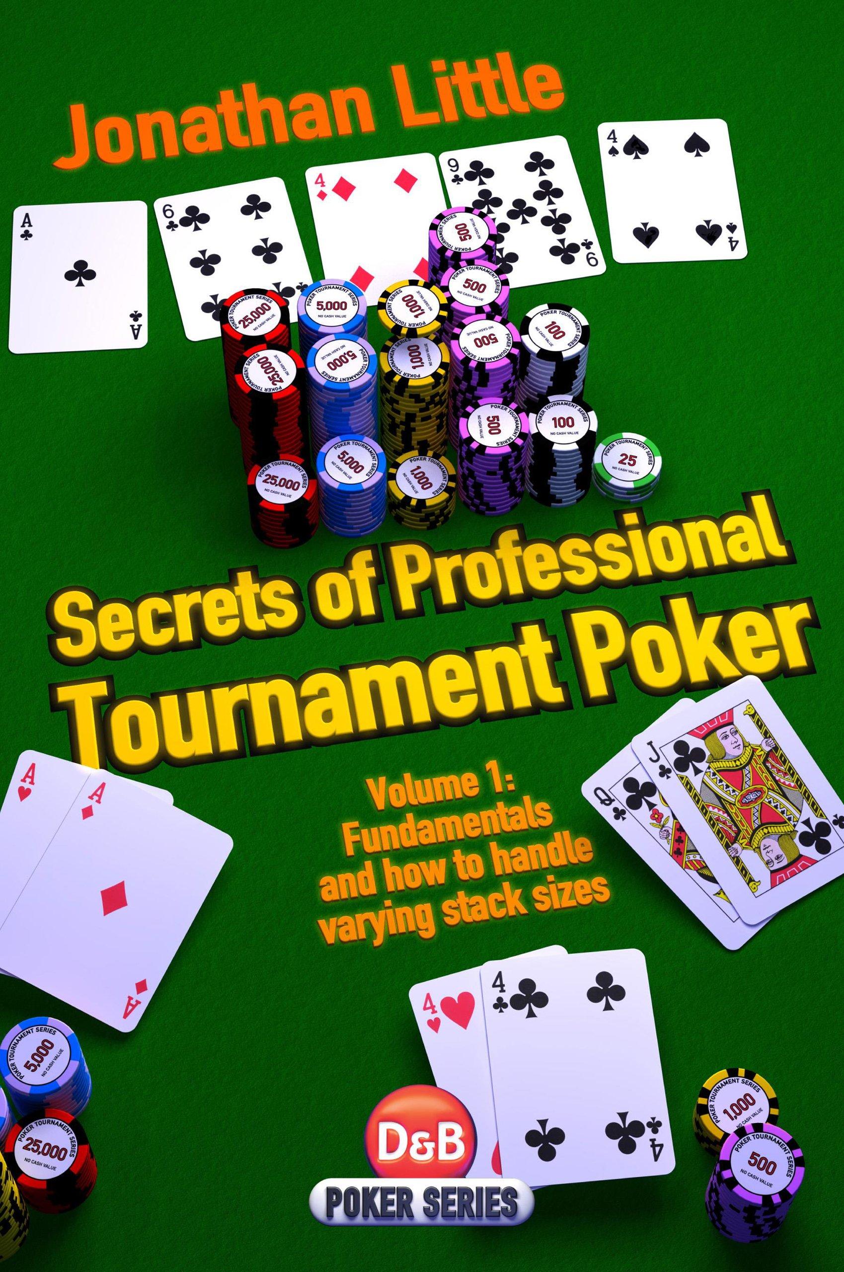 Secrets of Professional Tournament Poker (D&B Poker) (Volume 1)