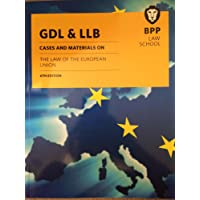 GDL & LLB Cases & Materials on the Law of the European Union