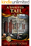 A Spirited Tail (Mystic Notch Cozy Mystery Series Book 2)
