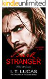 Dark Stranger The Dream: New & Lengthened 2017 Edition (The Children Of The Gods Paranormal Romance Series)