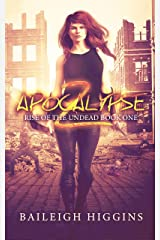 Apocalypse Z: Book 1 (Rise of the Undead) Kindle Edition