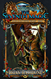 The Seventh Magic: Book Three of The Artifacts of Power (The Artifacts of Power Trilogy 3)