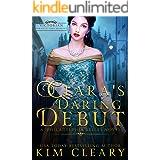 Clara's Daring Debut: Victorian Romantic Cosy Mystery (Philadelphia Belles Book 1)