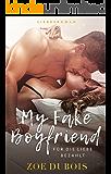 My Fake Boyfriend: Für die Liebe bezahlt (German Edition)