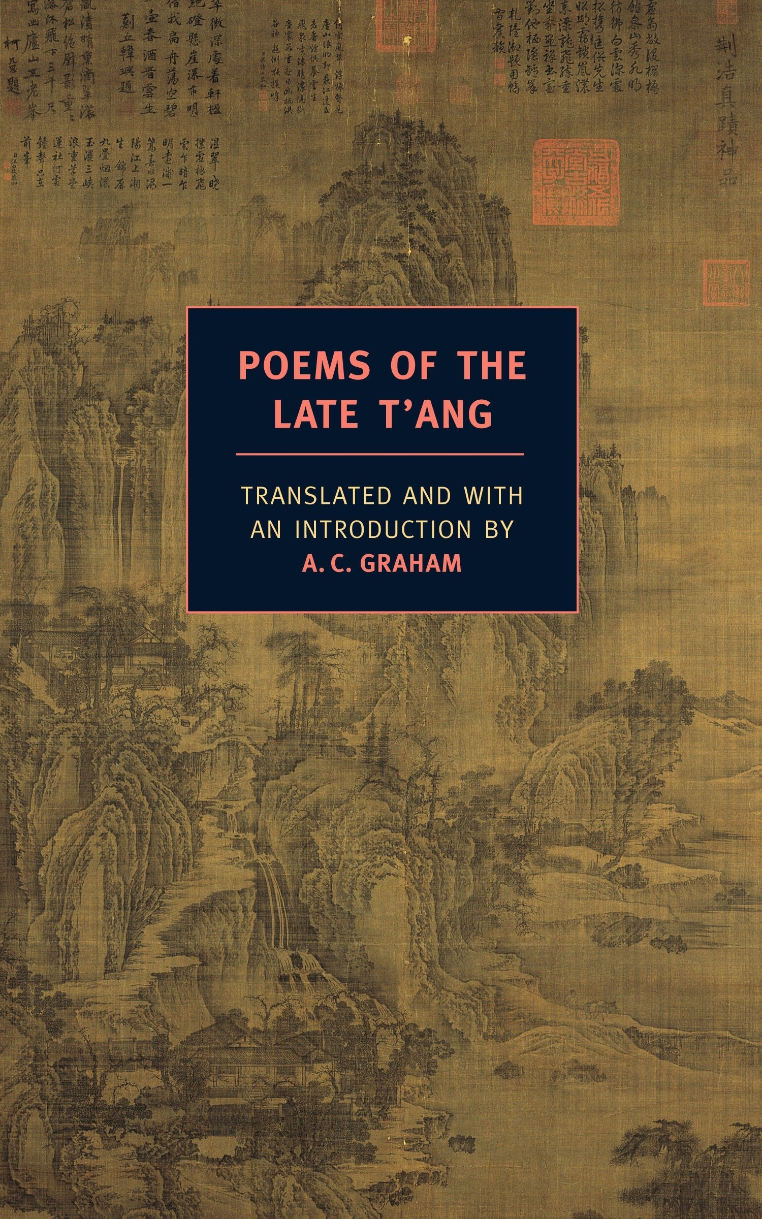 Poems Of The Late T'ang  New York Review Books Classics