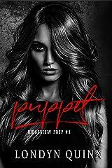 Puppet: A Dark High School Bully Romance (Ridgeview Prep Book 2) Kindle Edition