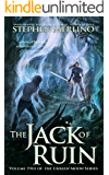 The Jack of Ruin - A New Fantasy Adventure Series Continues (The Unseen Moon Book 2) (English Edition)